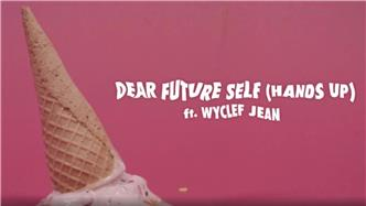 Dear Future Self (Hands Up) ft  Wyclef Jean